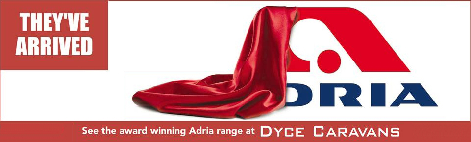 See NEW Adria Caravans at Dyce Caravans