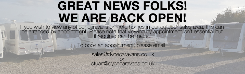 Dyce Caravans is back open