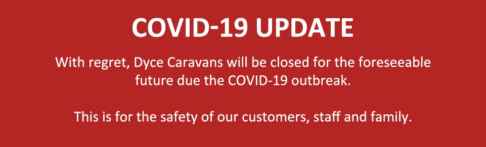 Dyce Caravans Closed during Covid-19